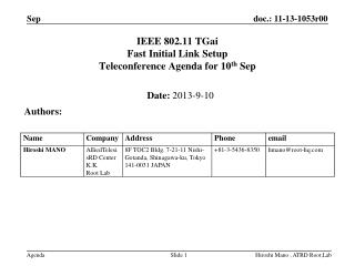IEEE 802.11  TGai Fast Initial Link Setup  Teleconference Agenda for 10 th  Sep
