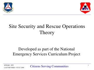 Site Security and Rescue Operations Theory