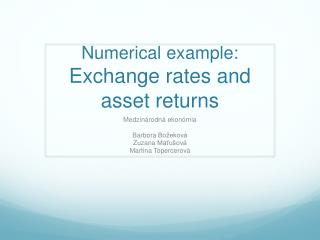 Numerical example:  Exchange rates and asset returns