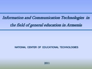 Information and Communication Technologies  in the field of general education in Armenia