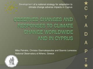 observed changes and responses to climate change worldwide  and in Cyprus