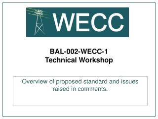 BAL-002-WECC-1  Technical Workshop
