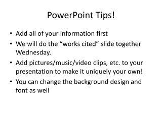 PowerPoint Tips!