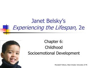 Janet Belsky's Experiencing the Lifespan,  2e