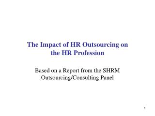 The Impact of HR Outsourcing on  the HR Profession