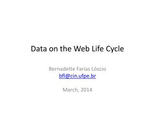 Data on the Web Life Cycle
