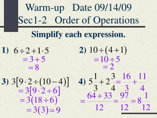 Warm-up Date 09/14/09 Sec1-2 Order of Operations