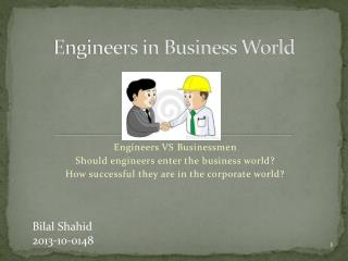 Engineers in Business World