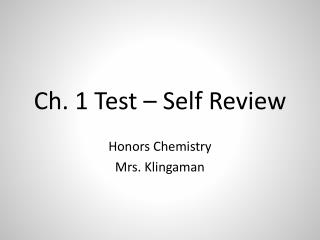 Ch. 1 Test – Self Review