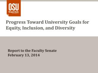 Progress Toward University Goals for Equity, Inclusion, and Diversity
