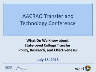 AACRAO Transfer and  Technology Conference