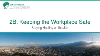 2B: Keeping the Workplace Safe