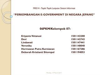 """M0214 - Topik-Topik Lanjutan Sistem Informasi """" PERKEMBANGAN E-GOVERNMENT DI NEGARA JEPANG """""""