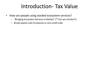 Introduction- Tax Value