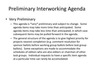 Preliminary Interworking Agenda