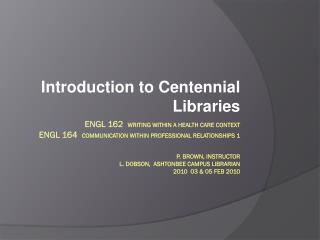 Introduction to Centennial Libraries