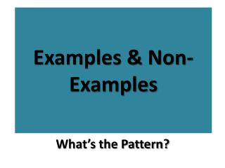Examples & Non-Examples