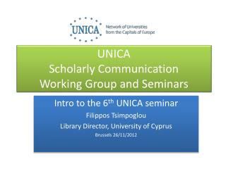 UNICA  Scholarly Communication  Working Group and Seminars