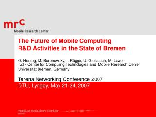 The Future of Mobile Computing R&D Activities in the State of Bremen