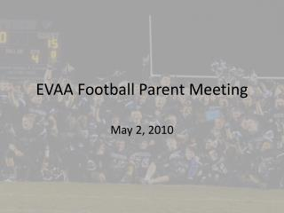EVAA Football Parent Meeting