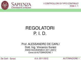 REGOLATORI P. I. D.