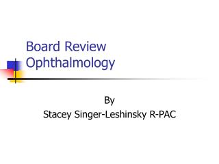 Board Review Ophthalmology
