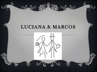Luciana & Marcos