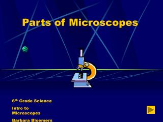 Parts of Microscopes