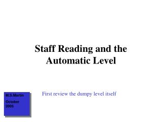 Staff Reading and the Automatic Level