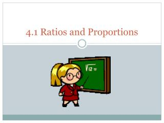 4.1 Ratios and Proportions