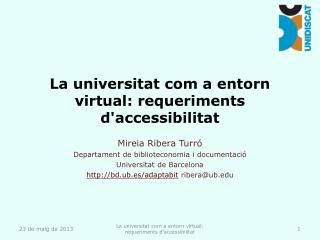 La universitat com a entorn virtual: requeriments d'accessibilitat