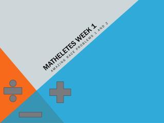 Matheletes week 1