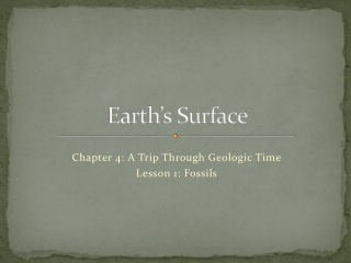 Chapter 4 A Trip Through Geologic Time
