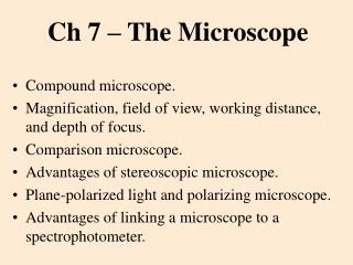 Ch 7 – The Microscope