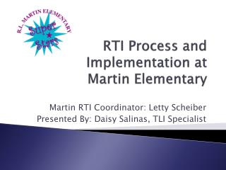 RTI Process and Implementation at  Martin Elementary