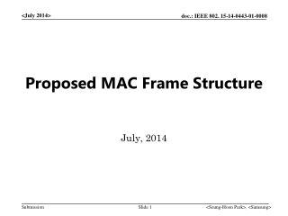 Proposed MAC Frame Structure