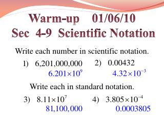 Warm-up     01/06/10  Sec  4-9  Scientific Notation