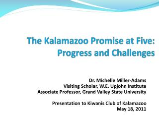 The Kalamazoo Promise at Five: Progress and Challenges