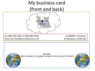 My  business  card (front and back)