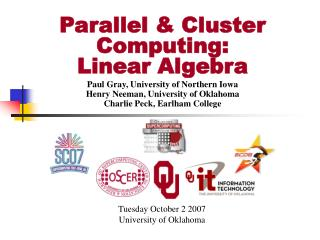 Parallel  Cluster Computing: Linear Algebra