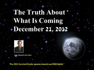 Truth About December 21 2012