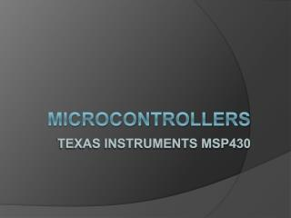 Microcontrollers Texas Instruments MSP430