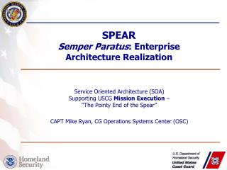 SPEAR Semper  Paratus :  Enterprise  Architecture Realization