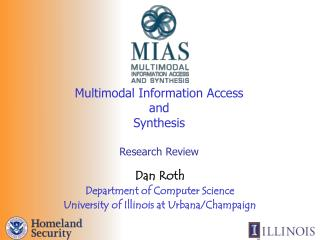 Multimodal Information Access  and  Synthesis  Research Review