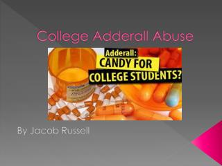 College Adderall Abuse