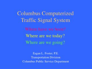 Columbus Computerized Traffic Signal System