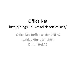 Office Net blogs.uni-kassel.de/office-net /