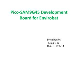 Pico-SAM9G45 Development Board for Envirobat