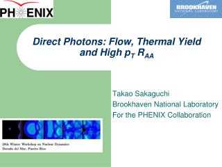 Direct Photons: Flow, Thermal Yield and High  p T  R AA