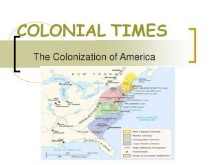 COLONIAL TIMES